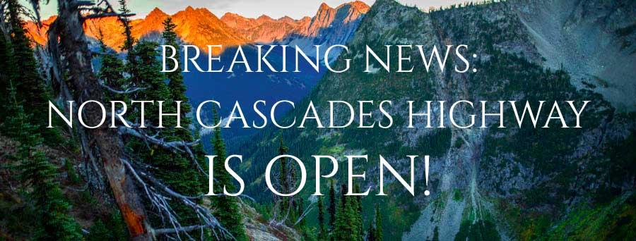 North Cascades Highway Open